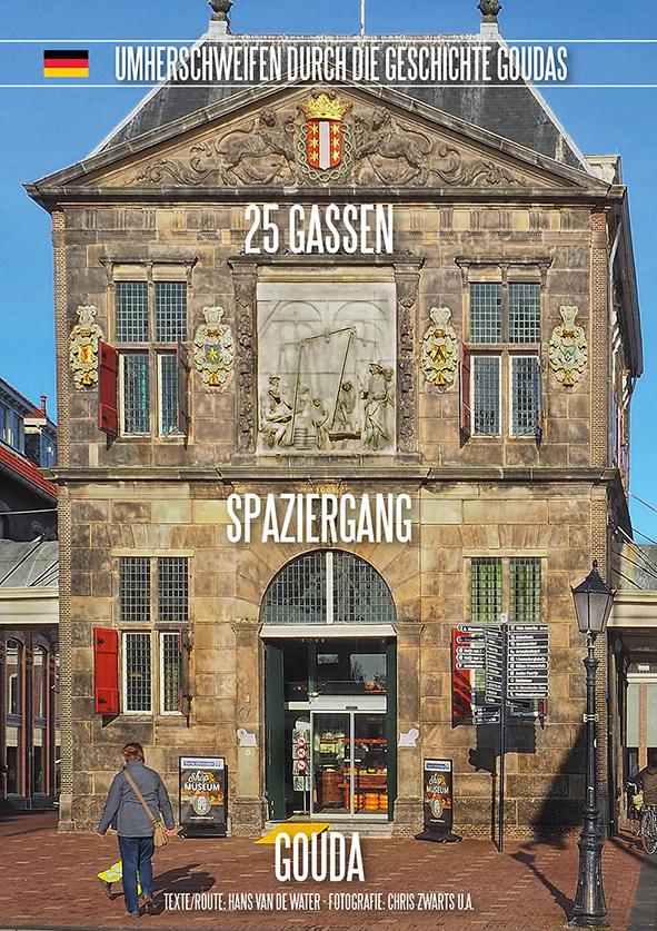 25 Gassen Spaziergang Gouda (Deutsche Version)